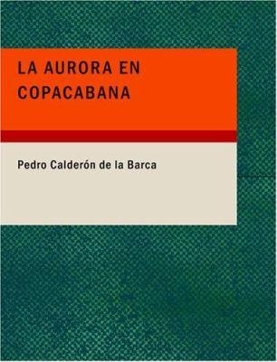 La Aurora En Copacabana 9781434670533