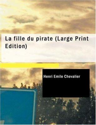 La Fille Du Pirate 9781434634955