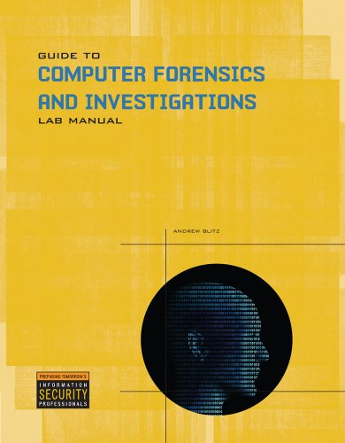 Lab Manual for Guide to Computer Forensics and Investigations 9781435498853