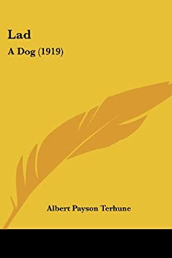 Lad: A Dog (1919) 9781437127522