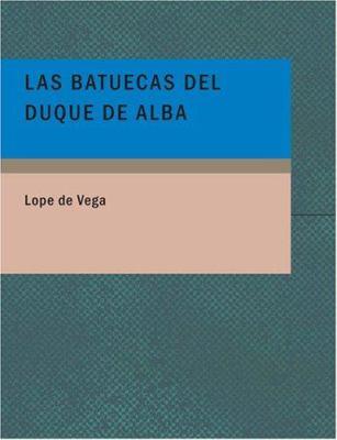 Las Batuecas del Duque de Alba 9781434670816