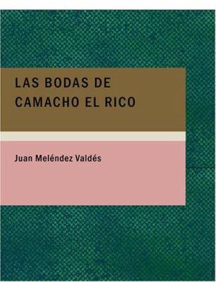 Las Bodas de Camacho El Rico 9781434671318