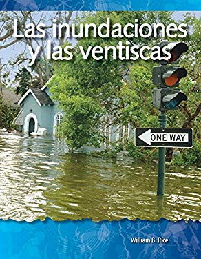 Las Inundaciones y las Ventiscas = Floods and Blizzards 9781433321573