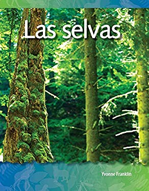 Las Selvas = Forests 9781433321436