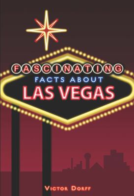 Las Vegas (Little-Known Facts about Well-Known Places) 9781435141926