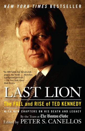 Last Lion: The Fall and Rise of Ted Kennedy 9781439141335