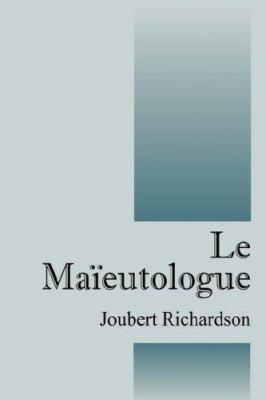Le Maieutologue 9781432703967