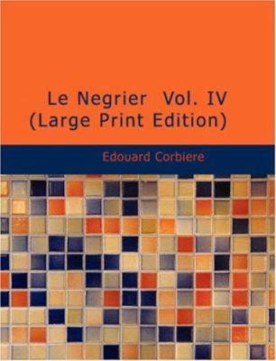 Le N Grier Vol. IV 9781434634559