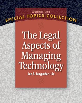 Legal Aspects of Managing Technology 9781439079812