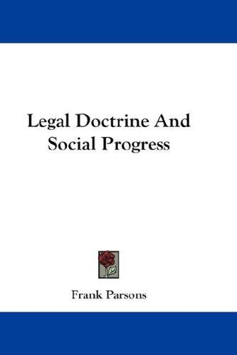 Legal Doctrine and Social Progress