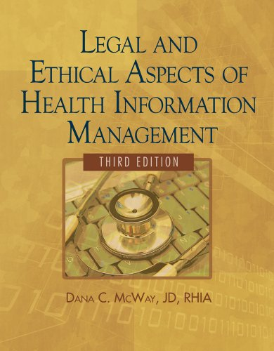 Legal and Ethical Aspects of Health Information Management [With CDROM] 9781435483309