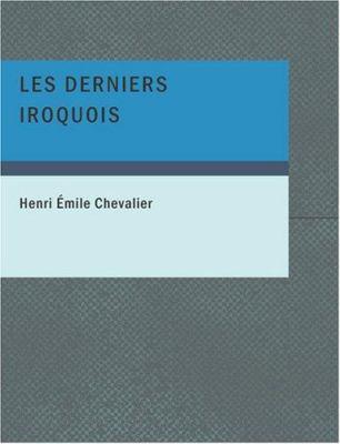 Les Derniers Iroquois 9781434634719