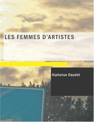 Les Femmes D'Artistes 9781434633798
