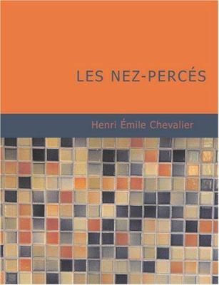 Les Nez-Perc?'s 9781434631459