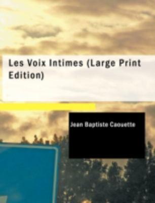 Les Voix Intimes 9781437513615