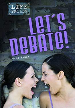 Let's Debate! 9781432913540