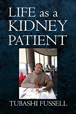 Life as a Kidney Patient 9781436323017