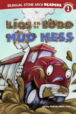 Lios en el Lodo/Mud Mess 9781434237774