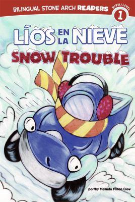 Lios en la Nieve/Snow Trouble 9781434237750