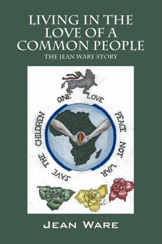Living in the Love of a Common People: The Jean Ware Story 9781432732554
