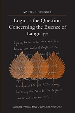 Logic as the Question Concerning the Essence of Language 9781438426747