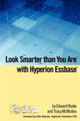 Look Smarter Than You Are with Hyperion Essbase 9781435705302
