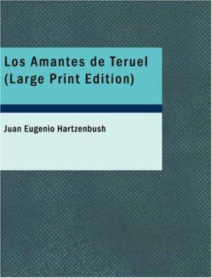Los Amantes de Teruel 9781434655103