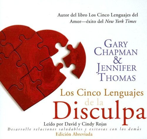 Los Cinco Lenguajes Do La Disculpa (the Five Languages of Apology) Abridged: An Oasis Audio Production 9781433211409
