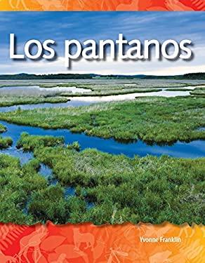 Los Pantanos = Wetlands 9781433321405