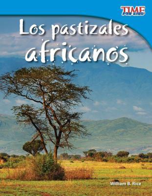 Los Pastizales Africanos = African Grasslands 9781433344794
