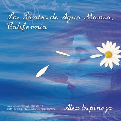 Los Santos de Agua Mansa, California 9781433210990
