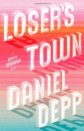 Loser's Town 9781439101438