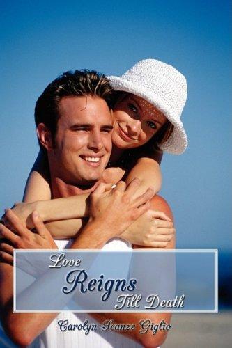 Love Reigns Till Death