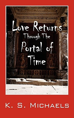 Love Returns Through the Portal of Time 9781432739577