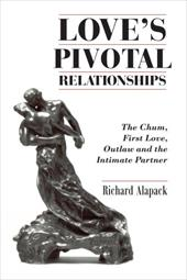 Love's Pivotal Relationships: The Chum, First Love, Outlaw and the Intimate Partner 6538471