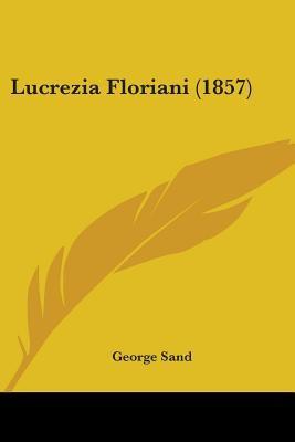 Lucrezia Floriani 9781437116465