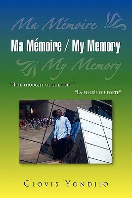 Ma Memoire / My Memory 9781436383103