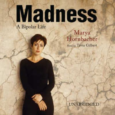 Madness: A Bipolar Life 9781433212383