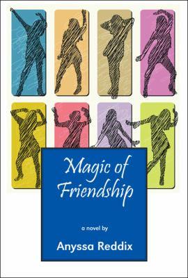 Magic of Friendship 9781432763213