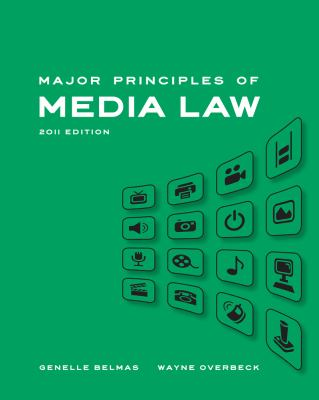 Major Principles of Media Law 9781439082812