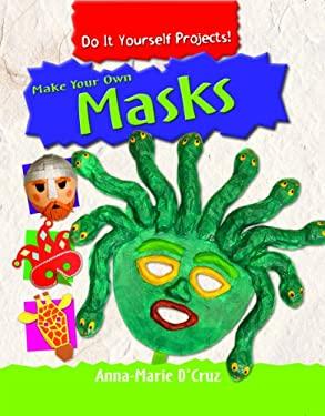 Make Your Own Masks 9781435828537