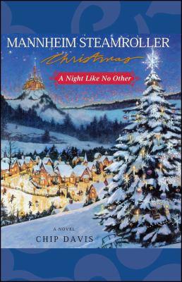 Mannheim Steamroller Christmas: A Night Like No Other 9781439152591