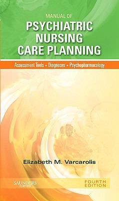 Manual of Psychiatric Nursing Care Planning 9781437717822