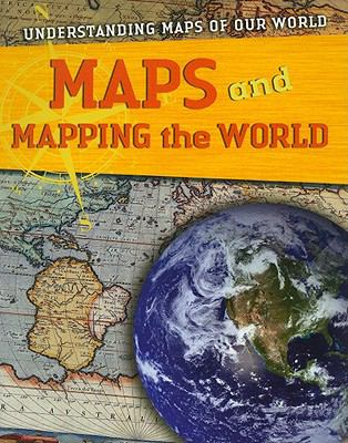 Maps and Mapping the World 9781433935015