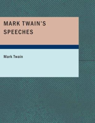 Mark Twain's Speeches 9781434678799