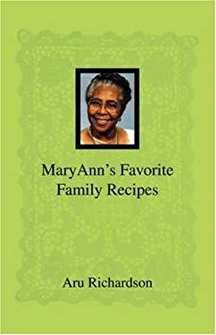 Maryann's Favorite Family Recipes 9781432705596