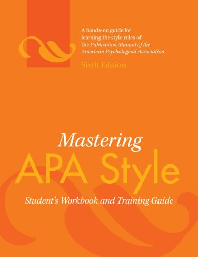 Mastering APA Style: Student's Workbook and Training Guide 9781433805578