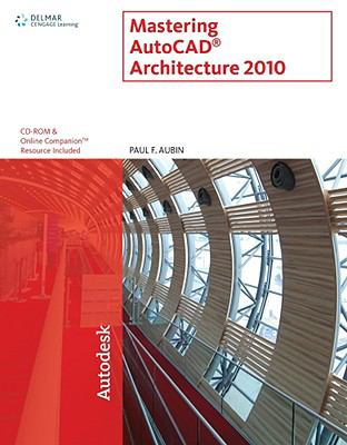 Mastering AutoCAD Architecture [With CDROM] 9781439057292