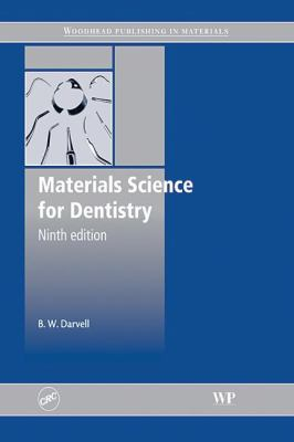 Materials Science for Dentistry 9781439801055