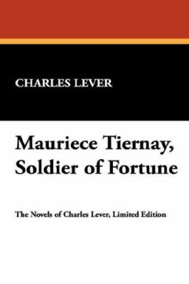 Mauriece Tiernay, Soldier of Fortune